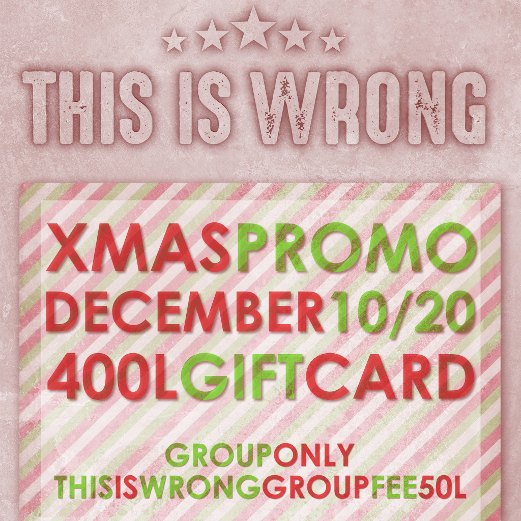 THIS IS WRONG group gift~400$L GIFTCARD! LIMITED TIME! | Second Life Syndicate